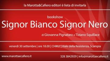 Signor Bianco Signor Nero book show